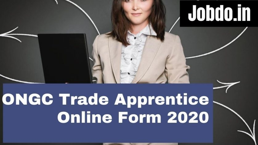 ONGC Trade Apprentice Online Form 2020