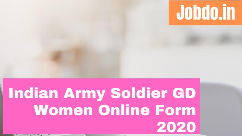 Indian Army Soldier GD Women Online Form 2020