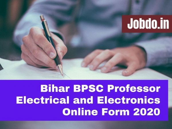 Bihar BPSC Professor Electrical and Electronics Online Form 2020