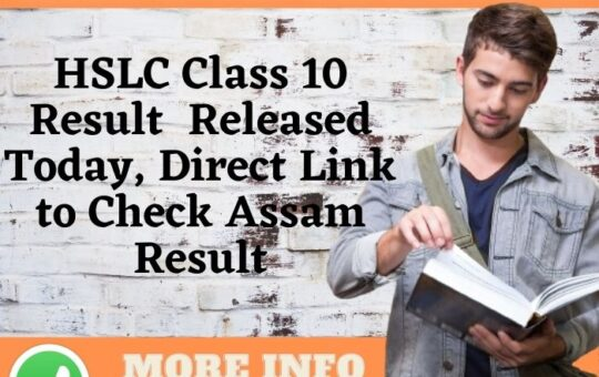 HSLC Class 10 Result Released Today, Direct Link to Check Assam Result