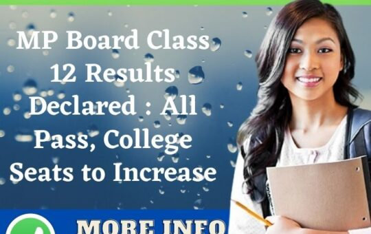 MP Board Class 12 Results Declared All Pass, College Seats to Increase